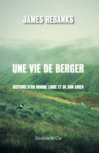 couverture de Une Vie de Berger de James Rebanks aux éditions Slatkine & Cie