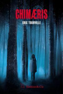 couverture de CHIMAERIS, un roman de Eric Tourville paru en 2018 chez Slatkine & Cie