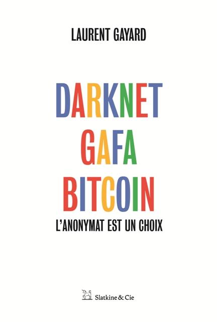 Darknet, GAFA, Bitcoin-visual