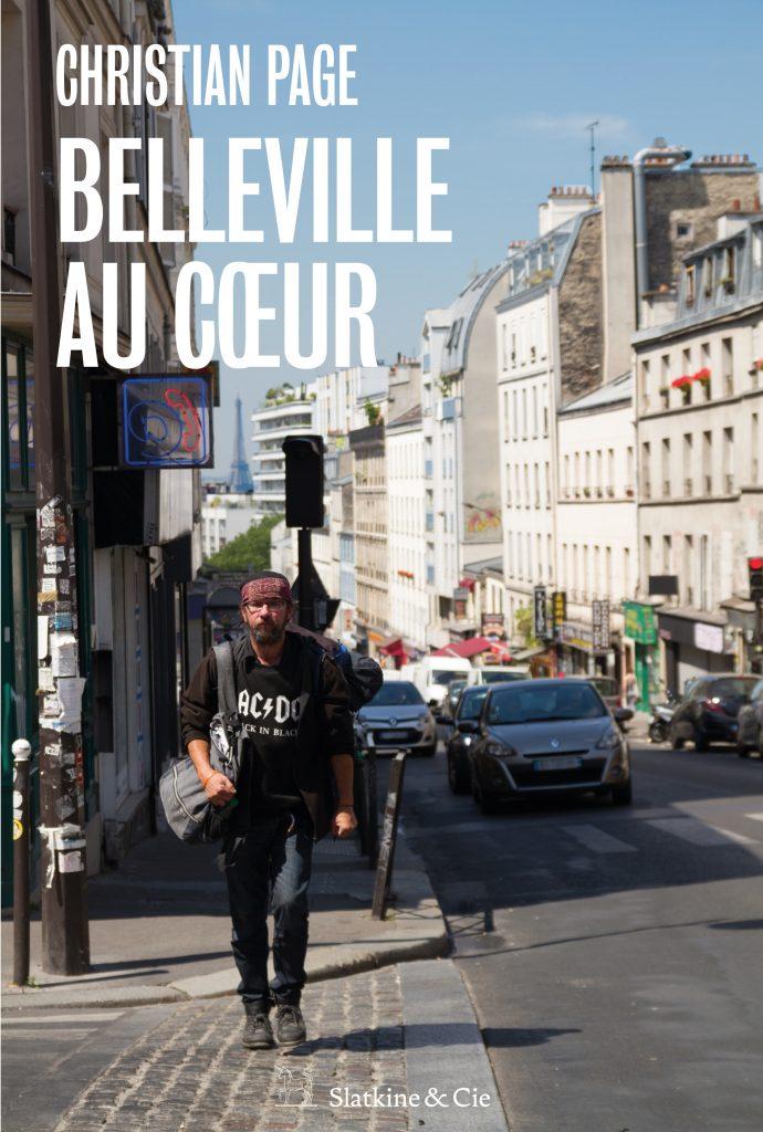 couverture du livre Belleville au Coeur, de Christian Page aux éditions Slatkine & Cie